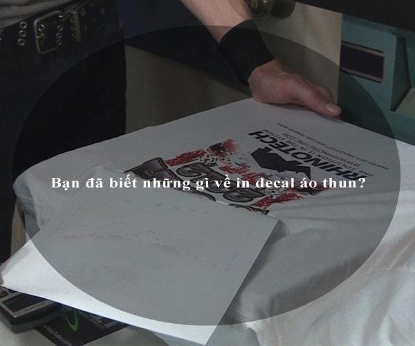Bạn đã biết những gì về in decal áo thun? 4