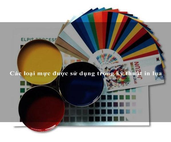 Các loại mực được sử dụng trong kỹ thuật in lụa 3