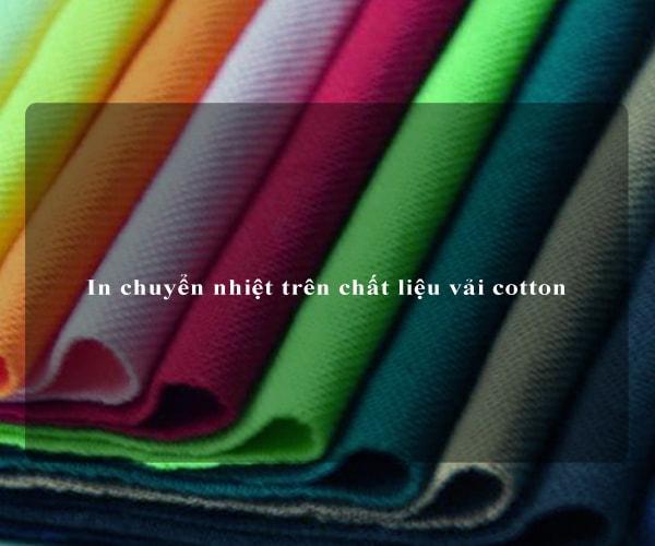In chuyển nhiệt trên chất liệu vải cotton 2