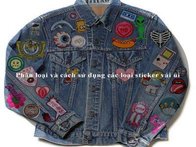 Phân loại và cách sử dụng các loại sticker vải ủi