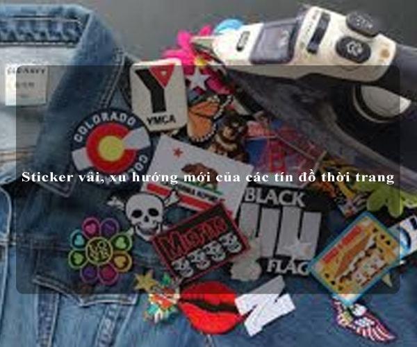 Sticker vải, xu hướng mới của các tín đồ thời trang 5