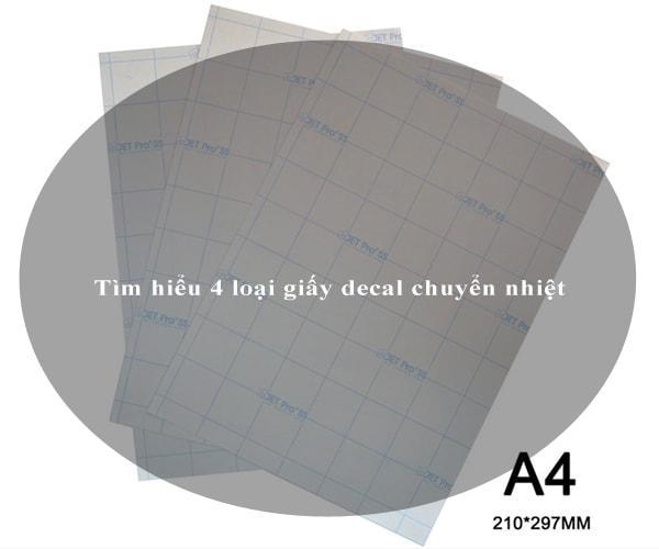 Tìm hiểu 4 loại giấy decal chuyển nhiệt 2