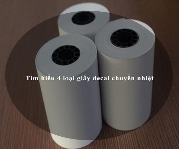 Tìm hiểu 4 loại giấy decal chuyển nhiệt 3