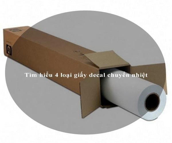 Tìm hiểu 4 loại giấy decal chuyển nhiệt 5